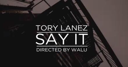 tory lanez say it